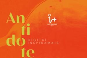 Inspiramais celebrará su primera edición de 2021 de manera totalmente digital